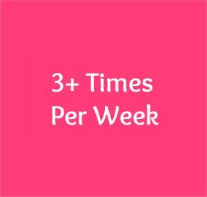 3+ times per week